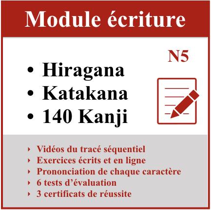 Module écriture, hiragana, katakana, 140 Kanji